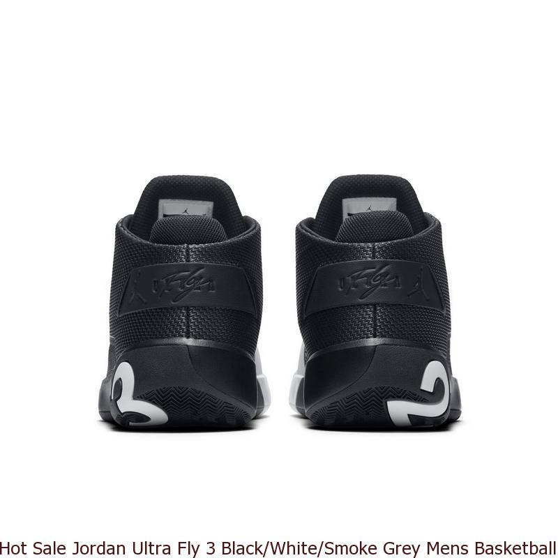 dd5cc36f8410 Hot Sale Jordan Ultra Fly 3 Black White Smoke Grey Mens Basketball ...